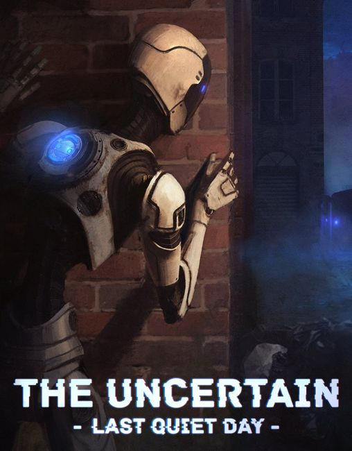 Обложка инди-игры The Uncertain: Episode 1 - The Last Quiet Day